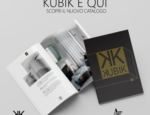 KUBIK è Qui! Scopri il nuovo catalogo
